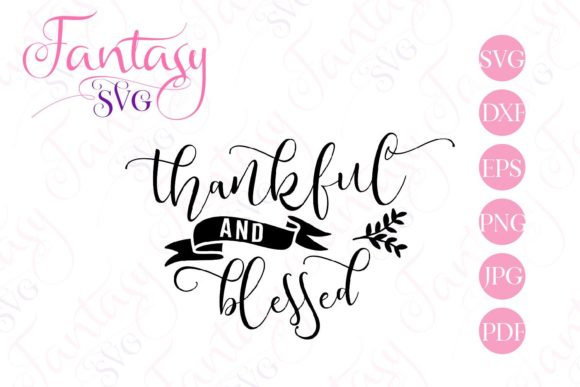 Print on Demand: Thankful and Blessed Svg Graphic Crafts By Fantasy SVG - Image 2