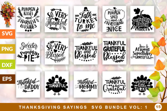 Download Free Thanksgiving Quotes Bundle Graphic By Designfarm Creative Fabrica for Cricut Explore, Silhouette and other cutting machines.