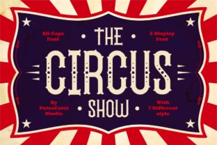 Print on Demand: The Circus Show Family Display Font By putracetol