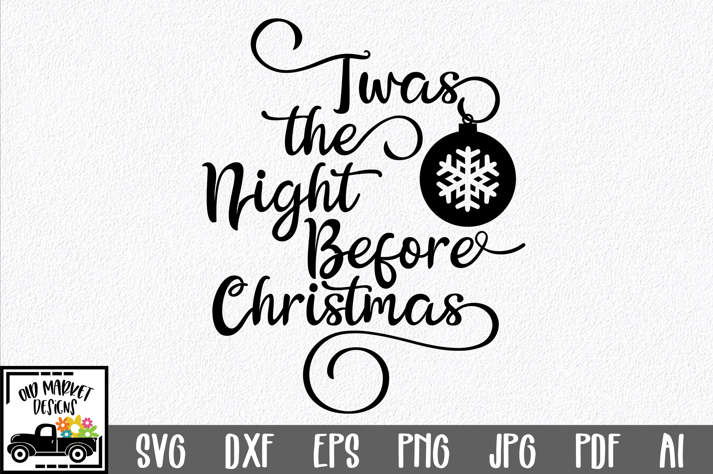 Download Free The Night Before Christmas Svg Graphic By Oldmarketdesigns for Cricut Explore, Silhouette and other cutting machines.