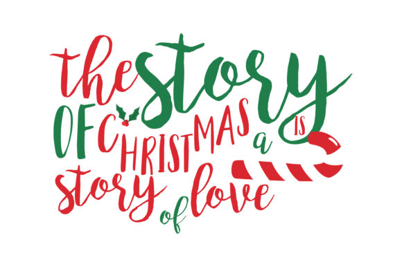 Download Free The Story Of Christmas A Story Of Love Svg Cut Graphic By for Cricut Explore, Silhouette and other cutting machines.