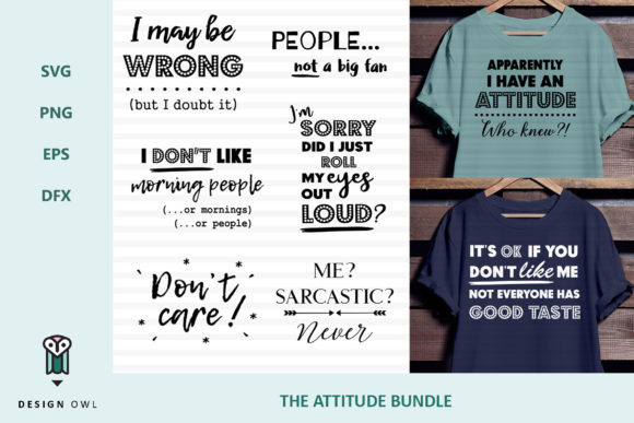 The Attitude Bundle - SVG File Graphic By Design Owl