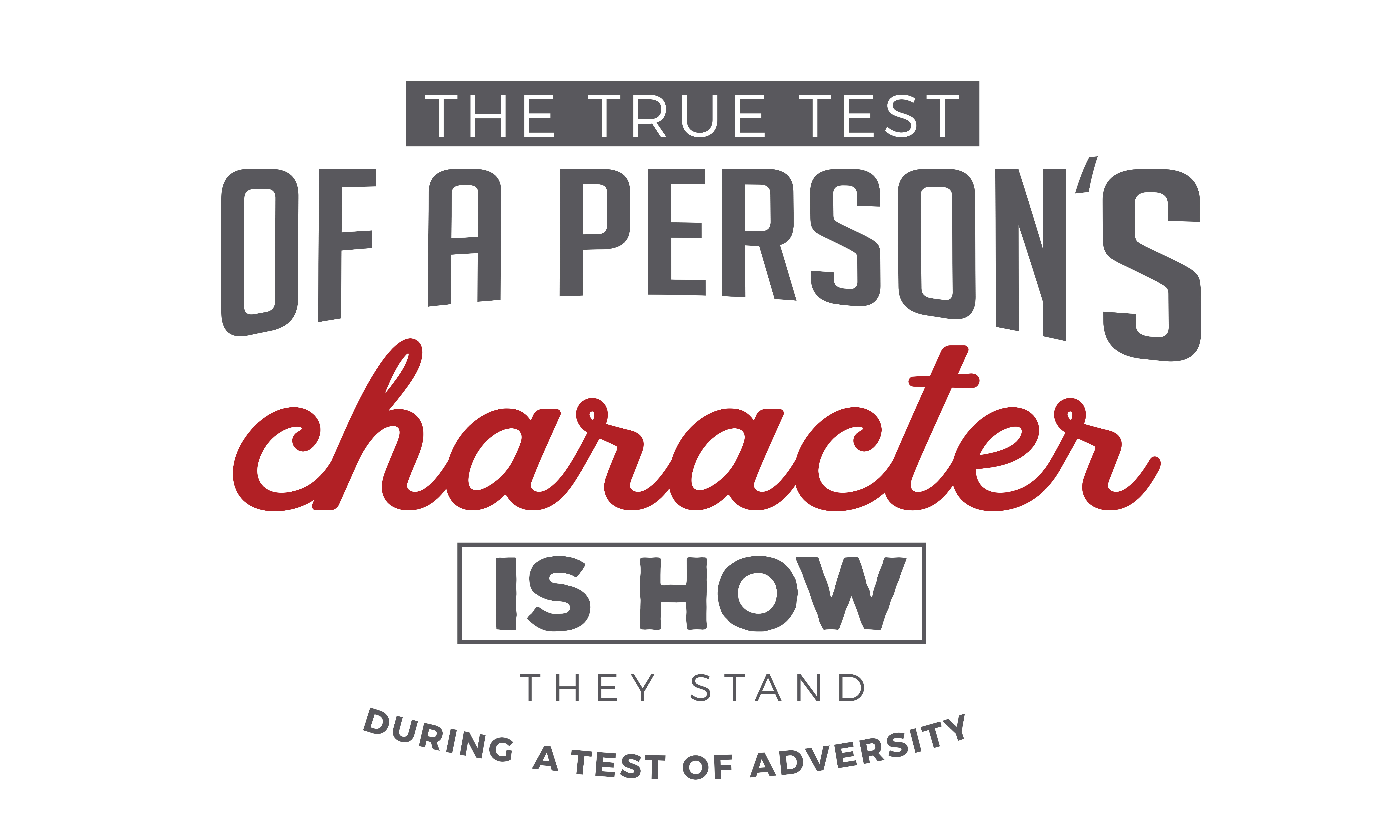 Download Free The True Test Of A Person S Character Graphic By Baraeiji for Cricut Explore, Silhouette and other cutting machines.