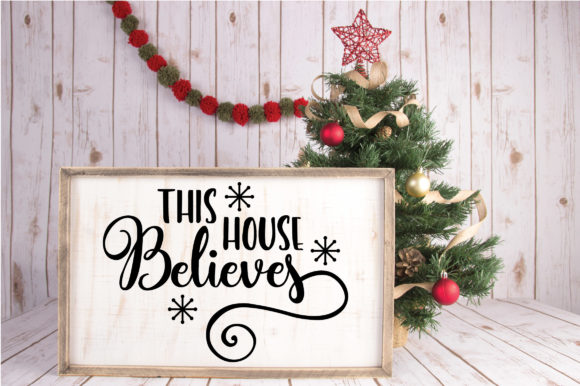 Download Free This House Believes Svg Graphic By Oldmarketdesigns Creative for Cricut Explore, Silhouette and other cutting machines.