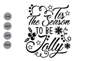 Download Free Tis The Season To Be Jolly Svg Graphic By Cosmosfineart for Cricut Explore, Silhouette and other cutting machines.