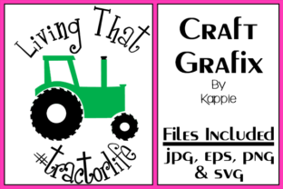 Tractor Life Graphic By Grafix by Kappie
