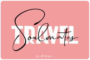 Print on Demand: Travel Soulmates Duo Script & Handwritten Font By aldedesign