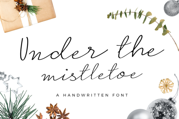 Print on Demand: Under the Mistletoe Script & Handwritten Font By duka