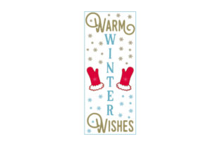 Warm Winter Wishes Porch Signs Craft Cut File By Creative Fabrica Crafts