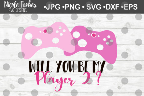 Download Free Will You Be My Player 2 Svg Graphic By Nicole Forbes Designs Creative Fabrica for Cricut Explore, Silhouette and other cutting machines.
