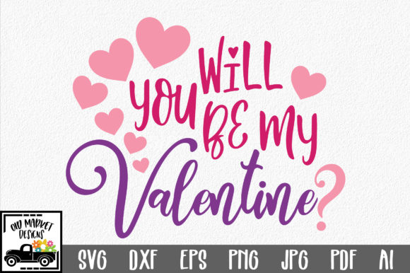 Download Free Will You Be My Valentine Svg Graphic By Oldmarketdesigns for Cricut Explore, Silhouette and other cutting machines.