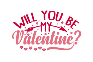 Will You Be My Valentine? Valentine's Day Craft Cut File By Creative Fabrica Crafts