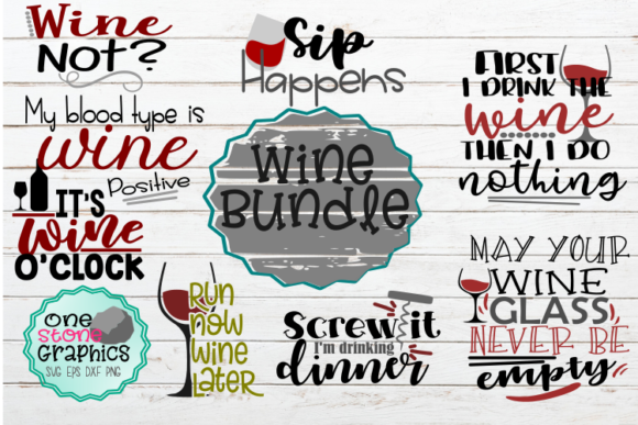 Wine Svg Graphic Crafts By OneStoneGraphics