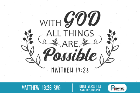 Download Free With God All Things Are Possible Graphic By Pinoyartkreatib for Cricut Explore, Silhouette and other cutting machines.
