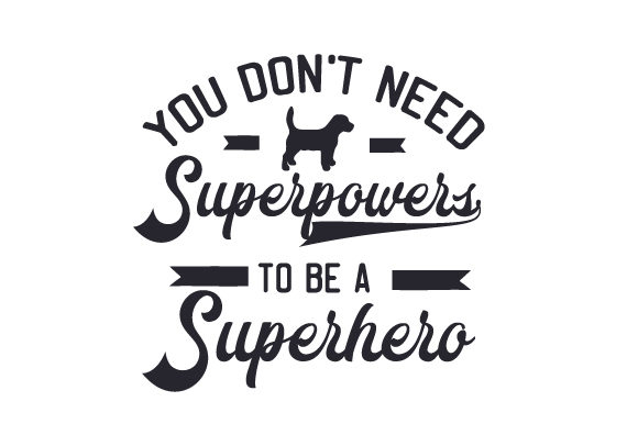 Download Free You Don T Need Superpowers To Be A Superhero Svg Cut File By Creative Fabrica Crafts Creative Fabrica for Cricut Explore, Silhouette and other cutting machines.
