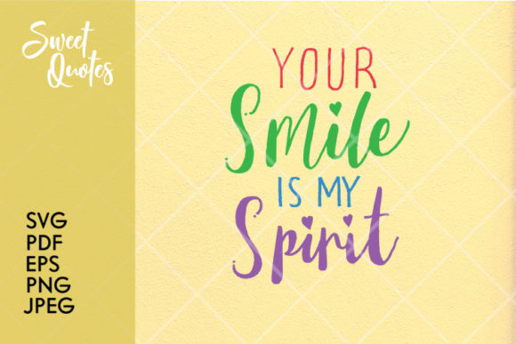 Download Free Your Smile Is My Spirit Graphic By Mantrasangar Supply for Cricut Explore, Silhouette and other cutting machines.
