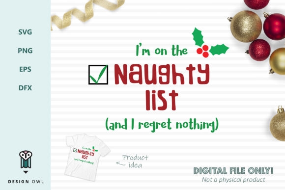 Download Free M On The Naughty List And I Regret Nothing Christmas Svg for Cricut Explore, Silhouette and other cutting machines.