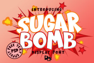 Print on Demand: Sugar Bomb Sans Serif Font By Sharon ( DmStudio )