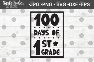 Download Free 100 Days Of 1st Grade Svg Cut File Graphic By Nicole Forbes for Cricut Explore, Silhouette and other cutting machines.