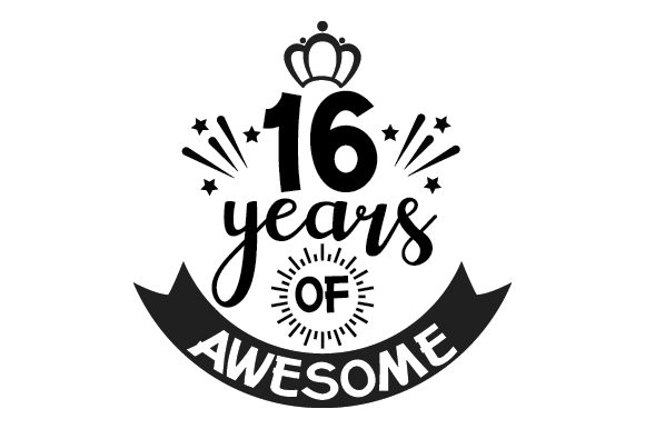 Download Free 16 Years Of Awesome Svg Cut File By Creative Fabrica Crafts for Cricut Explore, Silhouette and other cutting machines.