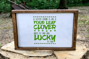 A Good Friend is Like a Four Leaf Clover Graphic By summersSVG