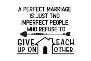 A Perfect Marriage is Just Two Imperfect People Craft Design By Creative Fabrica Crafts