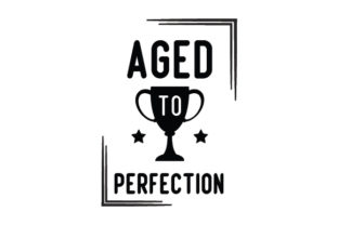 Aged to Perfection Craft Design By Creative Fabrica Crafts