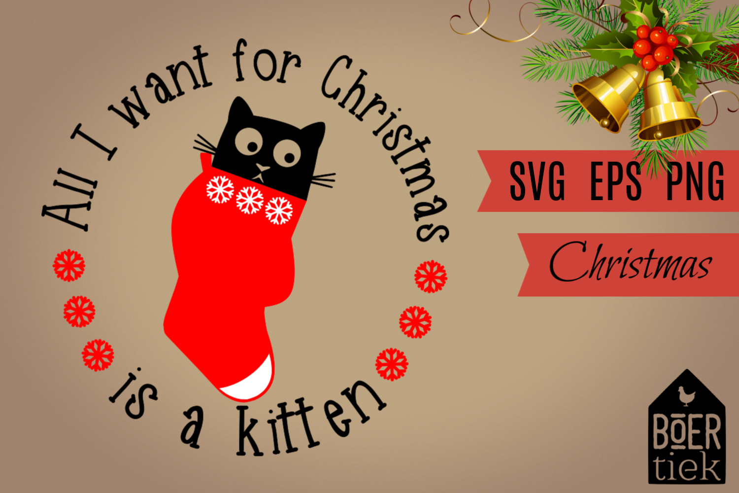 Download Free All I Want For Christmas Is A Kitten Graphic By Boertiek for Cricut Explore, Silhouette and other cutting machines.