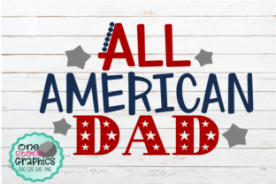 Download Free All American Dad Svg Graphic By Onestonegraphics Creative Fabrica for Cricut Explore, Silhouette and other cutting machines.