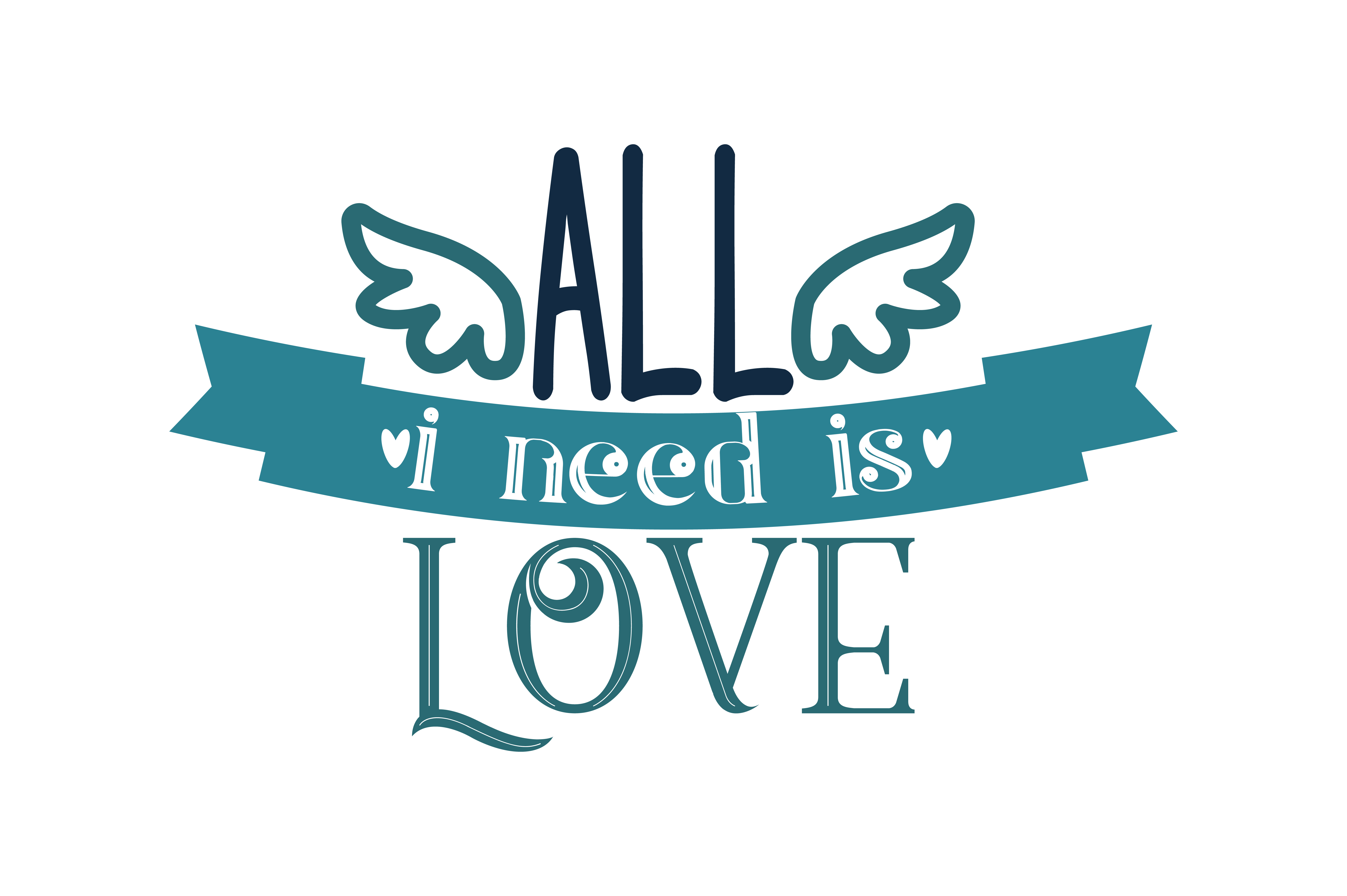 Download Free All I Need Is Love Quote Svg Cut Graphic By Thelucky Creative for Cricut Explore, Silhouette and other cutting machines.