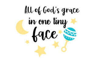 All of God's Grace in One Tiny Face. Craft Design By Creative Fabrica Crafts