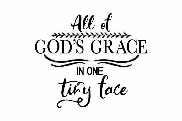 All of God's Grace in One Tiny Face Craft Design By Creative Fabrica Crafts Image 1