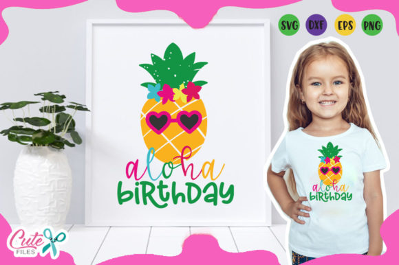 Download Free Aloha Birthday Graphic By Cute Files Creative Fabrica for Cricut Explore, Silhouette and other cutting machines.