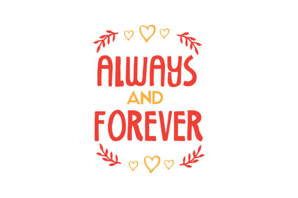 Download Free Always And Forever Quote Svg Cut Grafico Por Thelucky Creative for Cricut Explore, Silhouette and other cutting machines.