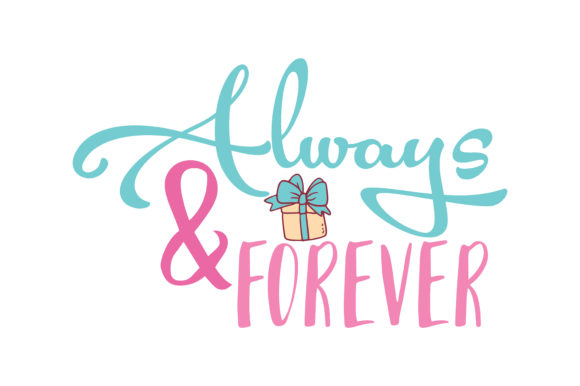 Download Free Always Forever Quote Svg Cut Grafico Por Thelucky Creative for Cricut Explore, Silhouette and other cutting machines.