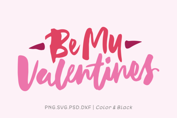 Print on Demand: Be My Valentines Graphic Crafts By Momentos Crafter