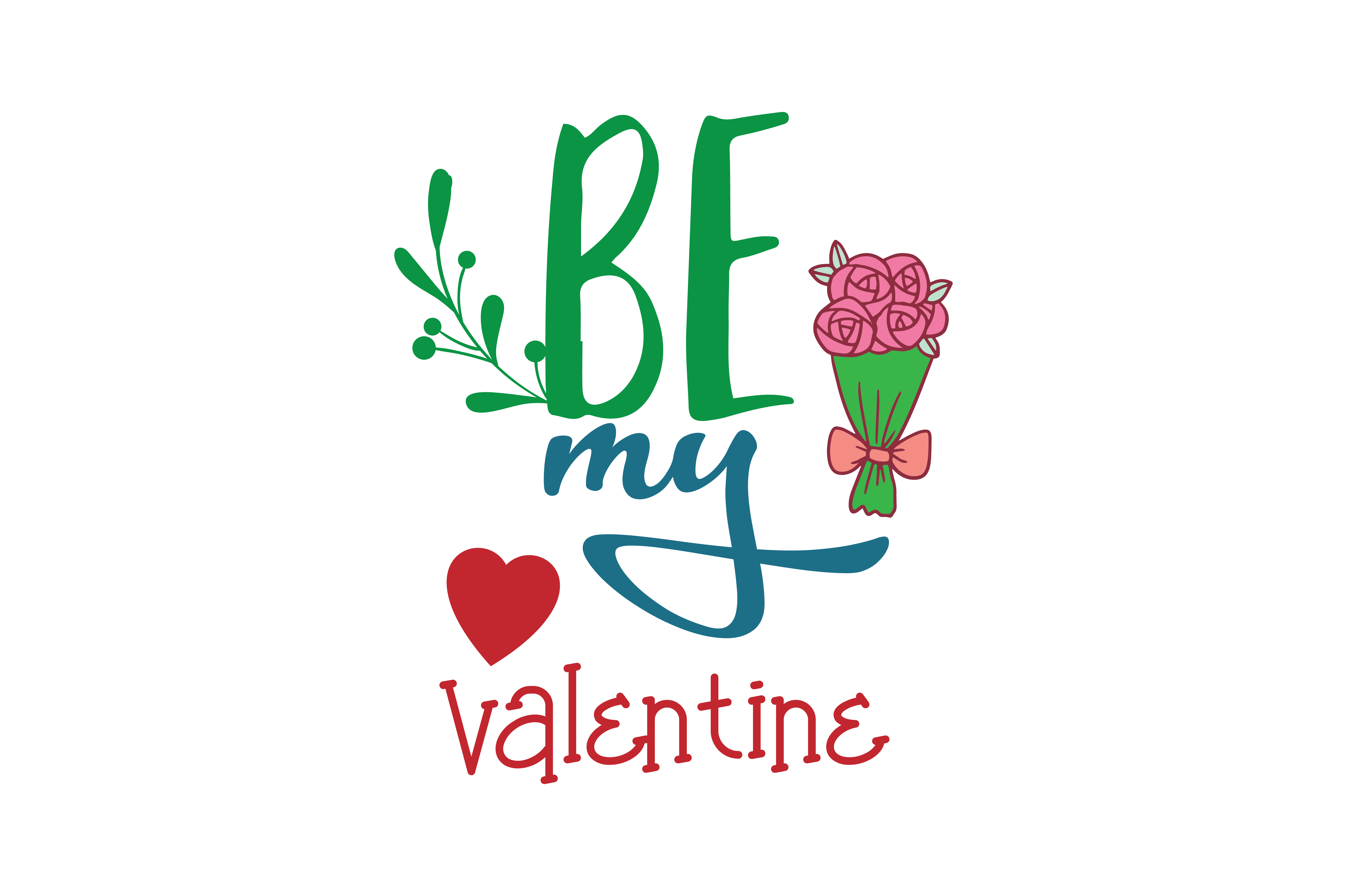 Download Free Be My Valentine Quote Svg Cut Graphic By Thelucky Creative Fabrica for Cricut Explore, Silhouette and other cutting machines.
