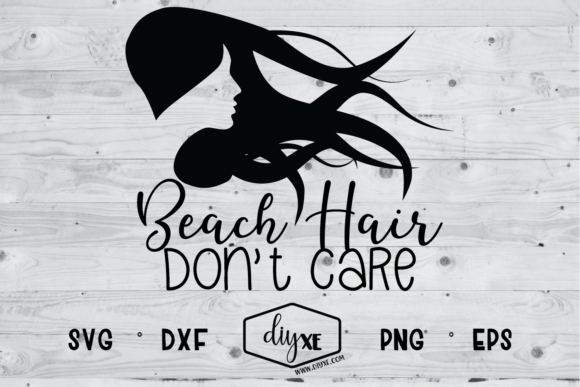 Beach Hair Don't Care Graphic By Sheryl Holst Image 1