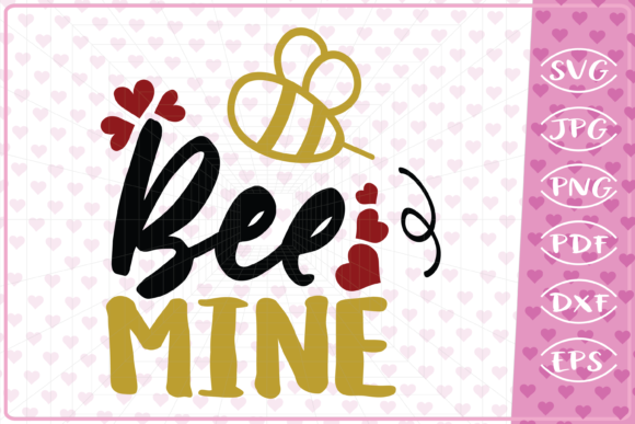 Download Free Bee Mine Love Quote Graphic By Cute Graphic Creative Fabrica for Cricut Explore, Silhouette and other cutting machines.