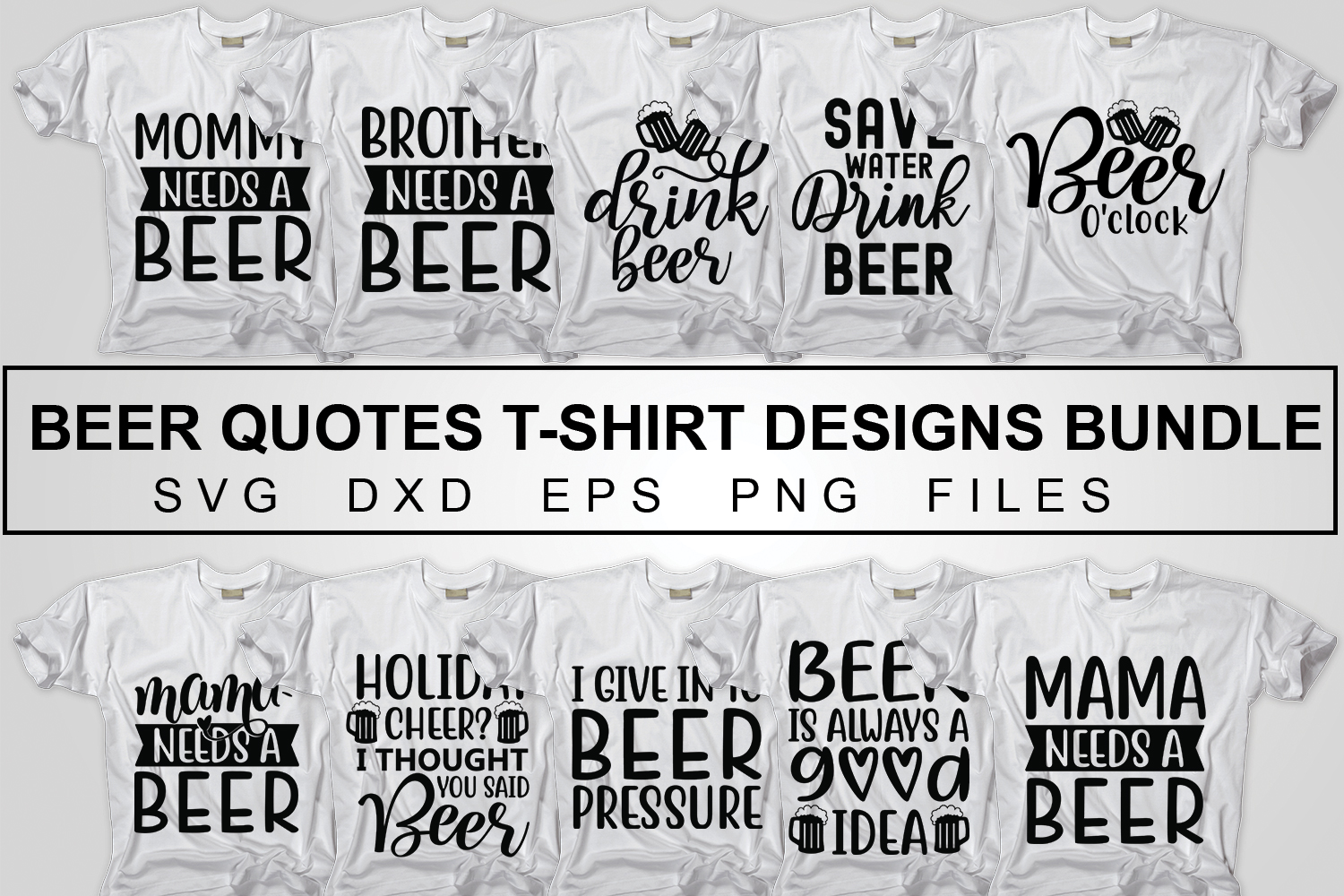 Download Free Beer T Shirt Designs Bundle Pack Graphic By Svgbundle Net for Cricut Explore, Silhouette and other cutting machines.