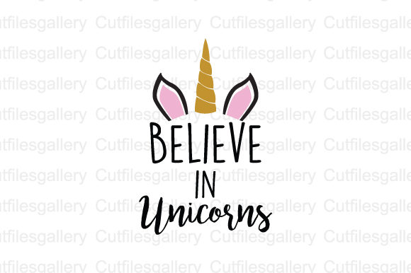 Download Free Believe In Unicorn Svg Graphic By Cutfilesgallery Creative Fabrica for Cricut Explore, Silhouette and other cutting machines.