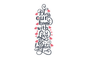 Bless Our Home with Love and Laughter Craft Design By Creative Fabrica Crafts