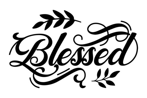 Blessed Quote Pascuas Archivo de Corte Craft Por Creative Fabrica Crafts