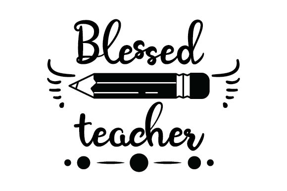Blessed Teacher Cups & Mugs Craft Cut File By Creative Fabrica Crafts