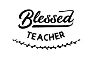 Blessed Teacher Craft Design By Creative Fabrica Crafts