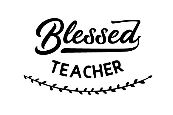 Download Free Blessed Teacher Svg Cut File By Creative Fabrica Crafts for Cricut Explore, Silhouette and other cutting machines.