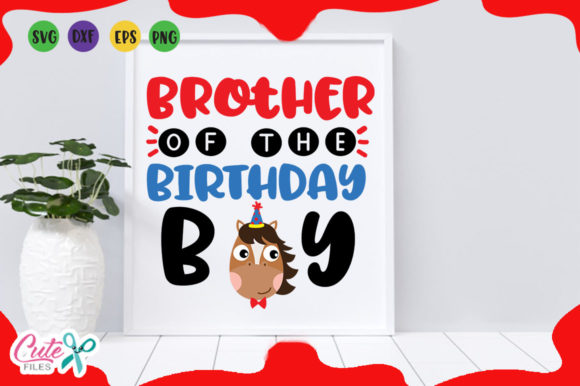 Download Free Brother Birthday Boy Svg Graphic By Cute Files Creative Fabrica for Cricut Explore, Silhouette and other cutting machines.