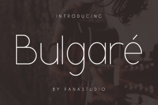 Bulgare Font By fanastudio