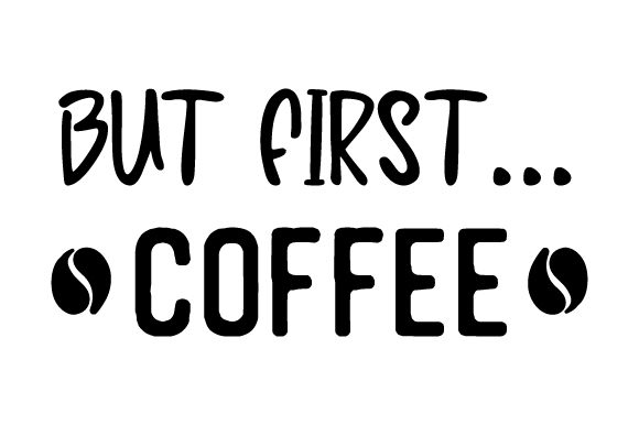 Download Free But First Coffee Svg Cut File By Creative Fabrica Crafts Creative Fabrica for Cricut Explore, Silhouette and other cutting machines.
