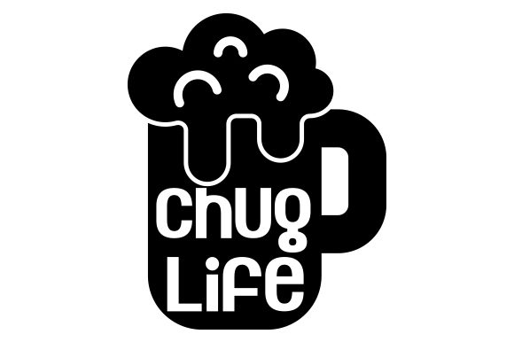 Download Free Chug Life Svg Cut File By Creative Fabrica Crafts Creative Fabrica for Cricut Explore, Silhouette and other cutting machines.